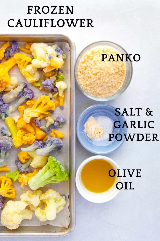 ingredients for roasting frozen cauliflower, including oil olive, salt and garlic powder